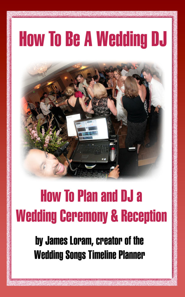How to be a wedding dj, how to pan and dj a wedding ceremony and reception